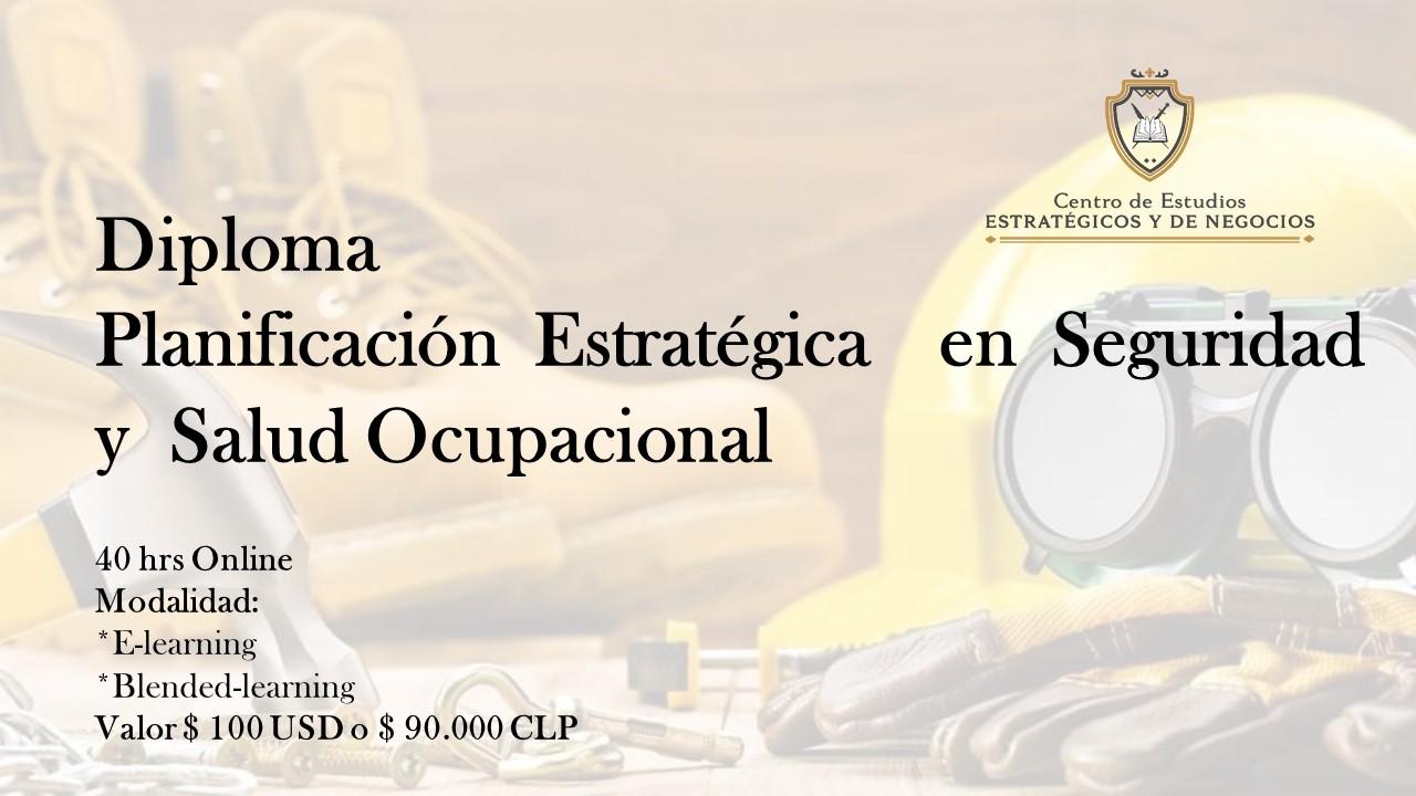 Diploma en planificación estratégica en seguridad y salud ocupacional